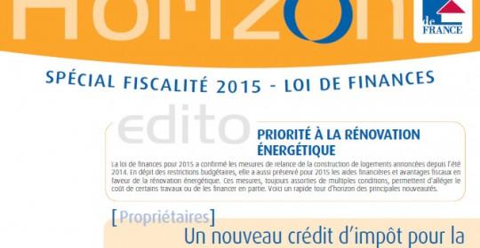 Découvrez la lettre Horizon du Groupe Immo de France, spécial Fiscalité 2015 et loi de finances